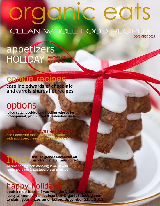 December 2013 Issue Organic Eats Magazine
