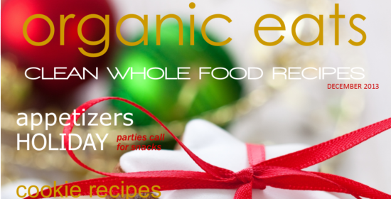 Complimenatry December issue of Organic Eats Magazine